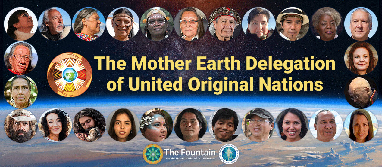 The Mother Earth Delegation of United Original Nations