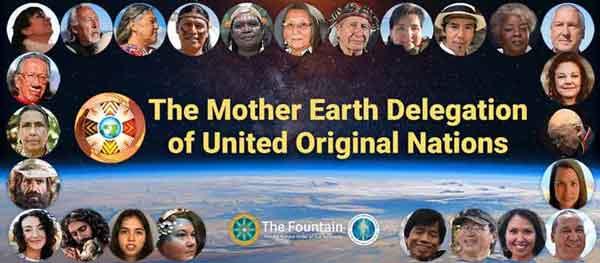 The Mother Earth Delegation of United Original Nations – October 16- 2021  2 PM PST